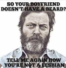How To Keep A Man Meme - so your boyfriend doesn t have a beard tell me again how you re