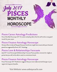 2017 horoscope predictions pisces july 2017 horoscope predictions for health finance career