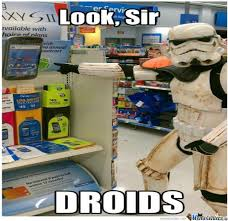 Droid Meme - this droid could be of use to us by unknownjedi meme center