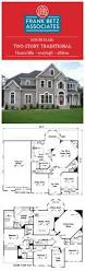 frank betz associates best 25 two story houses ideas on pinterest two story house