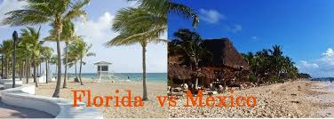 mexico vs florida where should you go on vacation everything
