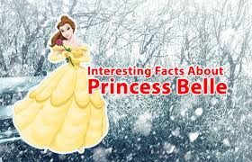 interesting facts princess belle u2013 mental itch