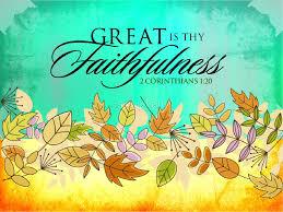 great is thy faithfulness powerpoint sermon fall thanksgiving