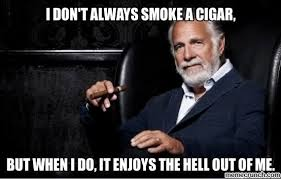 Interesting Man Meme - interesting man in the world on cigars