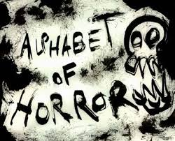 what does this letter remind you of the alphabet of horror