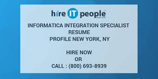 Informatica Mdm Resume Informatica Integration Specialist Resume Profile New York Ny