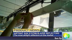 sunlight supply presents the blazer airtight seal youtube