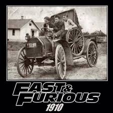 Fast And Furious Meme - fast and furious 1910