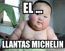 Michelin Memes - meme personalizado el llantas michelin 3269514