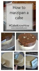 how to marzipan a cake cakeknowhow marzipan specialty cakes