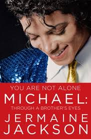biography book michael jackson book review jermaine jackson s you are not alone part 2 let s