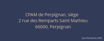 siege cpam cpam de siège perpignan à 2 rue des remparts mathieu