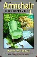 Armchair Detective Ken Weber Books New Rare U0026 Used Books Alibris