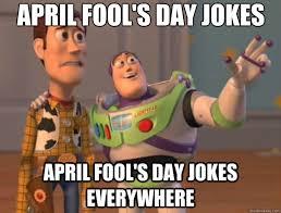 April Fools Day Meme - april fools day meme best memes funniest of 2018