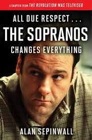The Sopranos Meme - all due respect the sopranos changes everything a chapter