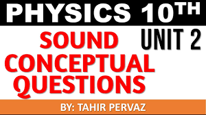 physics class 10th unit 2 sound conceptual questions youtube
