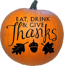 happy thanksgiving eat drink give thanks
