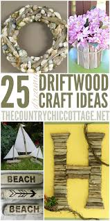 25 driftwood crafts the country chic cottage
