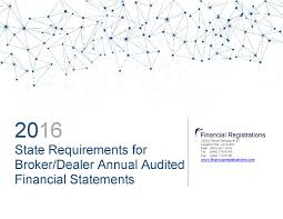 2016 state requirements for broker dealer annual audited financial