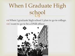 how can i finish high school by luke when i graduate high school i plan to go to