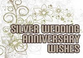 wishes 25 year with wishes silver anniversary wishes and messages