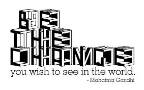 quote gandhi change world be the change