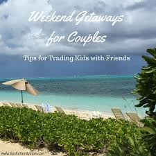 best 25 weekend getaways for couples ideas on