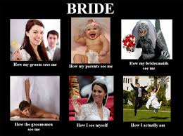 Bride To Be Meme - wedding memes to help you get through the stress of wedding
