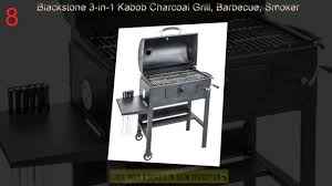 best smoker grill top 10 best smoker grills review youtube
