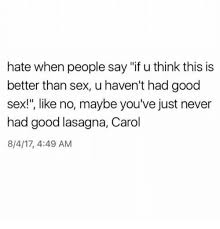 Memes About Good Sex - memes to make you rethink how good sex is 17 photos thechive
