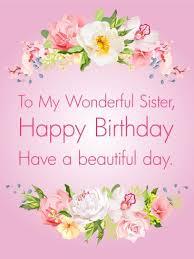 happy birthday cards sister top 25 best happy birthday sister