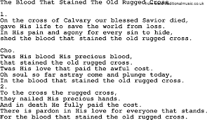 Song Lyrics Old Rugged Cross The Blood That Stained The Old Rugged Cross Apostolic And