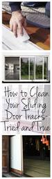 how to clean how to clean your sliding door tracks tried and true wrapped
