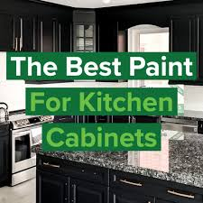 best paint and finish for kitchen cabinets the best paint for kitchen cabinet painting home painters