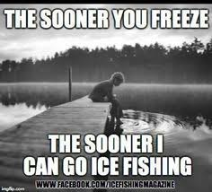 Ice Fishing Meme - 7 10 16 wingfoot ice report ohio game fishing your ohio