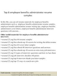 Sample Employment Resume by Top 8 Employee Benefits Administrator Resume Samples 1 638 Jpg Cb U003d1433581451