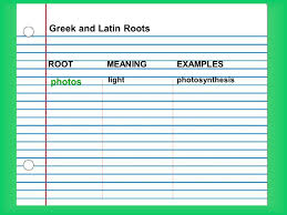 what is the latin root meaning light latin and greek root words ppt video online download