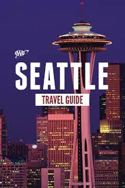 Seattle Downtown Attractions Map by 1280 Best Seattle Tacoma Images On Pinterest Washington State