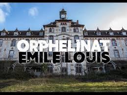 youtube abandoned places emile louis orphanage urbex abandoned orphanage in france