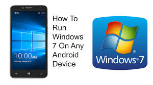 run windows on android how to run windows 7 on any android device