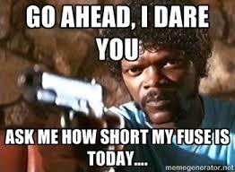 Short Person Meme - short fuse meme 2 from the left field