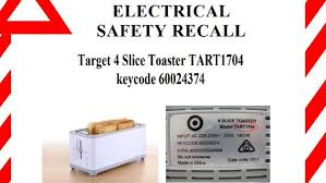 Target Toasters 4 Slice Target Toaster Recall U0027dangerous U0027 Appliance Sold For 35 Deemed A