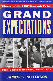 grand expectations the united states 1945 1974 oxford history of