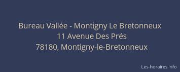 bureau vall montigny bureau vallée montigny le bretonneux montigny le bretonneux à 11