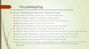 keeping the worksite safe housekeeping housekeeping is the