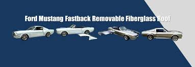 mustang fastback roof removable fastbacks ford mustang fastback removable fiberglass roof