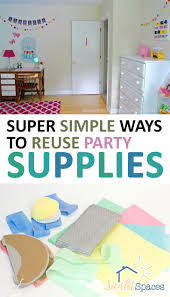 super simple ways to reuse party supplies