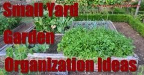 small yard garden organization ideas suburban steader