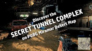 pubg miramar hidden tunnel complex on pubg miramar desert map youtube