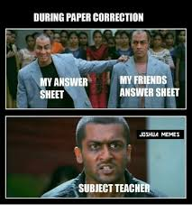 Correction Meme - during paper correction my friends my answer answer sheet sheet